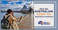 How-Are-Australian-Tourist-Visa-Applications-Assessed.jpg